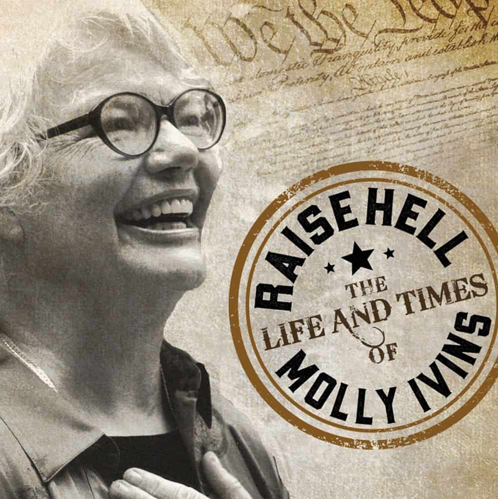 Life & Times of Molly Ivins by Janice Engel